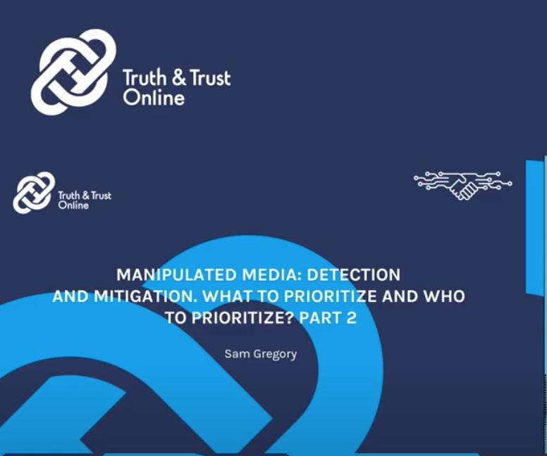 MANIPULATED MEDIA DETECTION: PRIORITIES